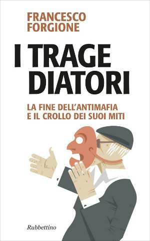 I Tragediatori di Francesco Forgione