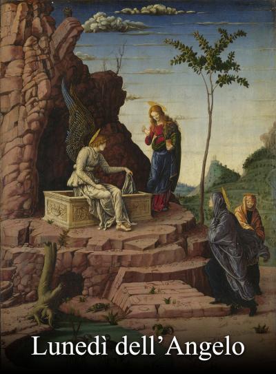 5 aprile: Lunedì dell'Angelo