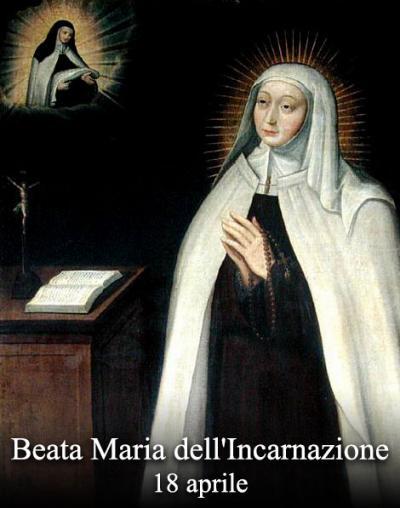18 aprile, Beata Maria dell'Incarnazione