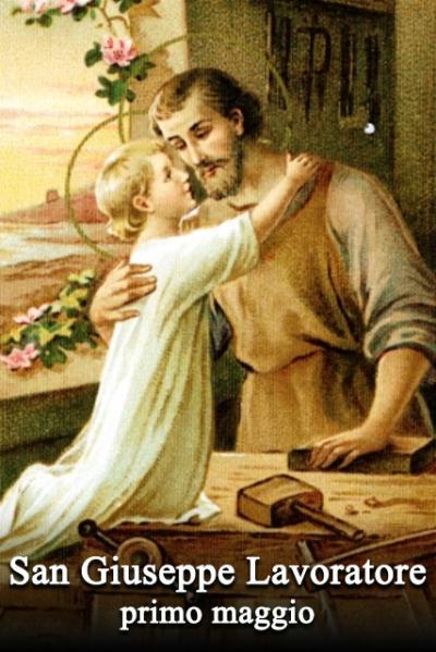 Primo maggio: San Giuseppe Lavoratore