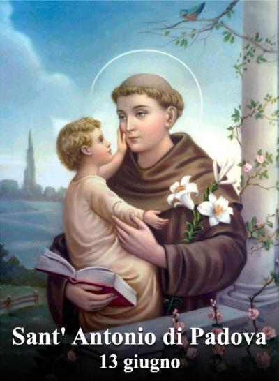 13 giugno: Sant' Antonio di Padova